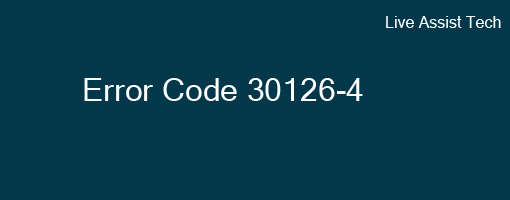 [Answered] Solutions to Fix Error Code 30126-4
