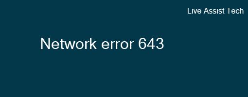 [Fixed] Window Error Code 643 Solutions