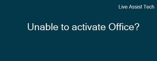 Unable to activate office 365